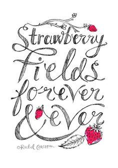 STRAWBERRY Fields Forever Typographic Print por Rachillustrates