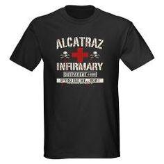 ALCATRAZ INFIRMARY Tees @ CafePress  http://www.cafepress.com/bluemoontrading/8380815
