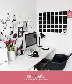 On Blogging   Successfully scheduling your work week // #blogging