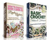 Free Kindle Book - [Arts & Photography][Free] Crocheting: Box Set: The Complete Guide on Crochet Stitches and Patterns from the Basic to the More Advance
