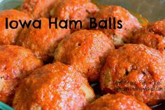 Ham Balls: An Iowa Classic. I would use 10.75 oz. ketchup instead of tomato soup.