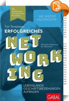 Erfolgreiches Networking    :  Neuauflage des Bestsellers von Tim Templeton