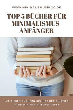 27.07.2021 - Was schenkt man einem Minimalisten? Am besten Bücher über Minimalismus! In diesem Artikel zeigen wir dir die besten Buchempfehlungen. Capsule Wardrobe, Author, Modern Living, Minimalist Living, Serenity, Book Recommendations, Stressed Out