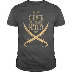 SHIVER ME TIMBERS, MATEY!!! #name #tshirts #MATEY #gift #ideas #Popular #Everything #Videos #Shop #Animals #pets #Architecture #Art #Cars #motorcycles #Celebrities #DIY #crafts #Design #Education #Entertainment #Food #drink #Gardening #Geek #Hair #beauty #Health #fitness #History #Holidays #events #Home decor #Humor #Illustrations #posters #Kids #parenting #Men #Outdoors #Photography #Products #Quotes #Science #nature #Sports #Tattoos #Technology #Travel #Weddings #Women