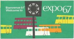 I love the buses on this exquisite bus schedule from Expo 67.