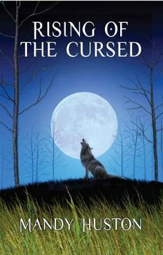 Rising of the Cursed by Mandy Huston. $3.29. 260 pages. Publisher: T.M. Andrews Publishing, LLC (June 26, 2012)