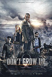 Don't Grow Up (2015) - #123movies, #HDmovie, #topmovie, #fullmovie, #hdvix, #movie720pMovie Don't Grow Up (2015) The story about a group of youths who can't face the thought of growing up because anyone who does becomes a rampaging zombie.