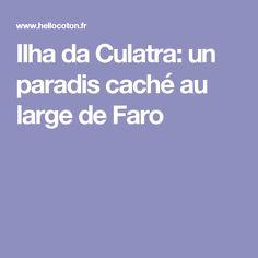 Ilha da Culatra: un paradis caché au large de Faro