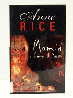 Anne Rice - La Momia o Ramsés El Maldito (Leído)