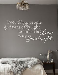 Beautiful lyrics taken from the classic Dean Martin song Sleepy People    Two sleepy people by dawns early light, too much in love to say goodnight