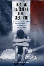 Make sure you buy this  Treating the Trauma of the Great War - http://www.buypdfbooks.com/shop/history/treating-the-trauma-of-the-great-war/ #History, #LSUPress, #ThomasGregoryM