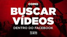 COMO BUSCAR VIDEOS DE FACEBOOK - YouTube