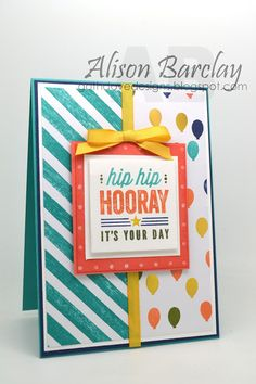 Gothdove Designs - Alison Barclay Stampin' Up! ® Australia : Stampin' Up! Australia - Hip Hip Hooray Birthday card