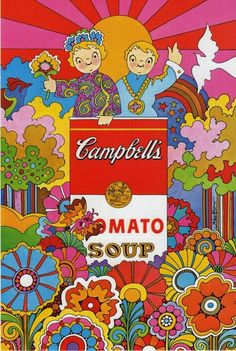 John Alcorn pop psychedelic hippy illustration poster for Campbell's Soup Posters Vintage, Retro Poster, Vintage Art, 60s Art, Retro Art, Peter Max Art, Retro Kunst, Kunst Poster, Hippie Art