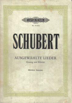 Ausgewällte Lieder Schubert. Gesang un Klavier. Edition Peters