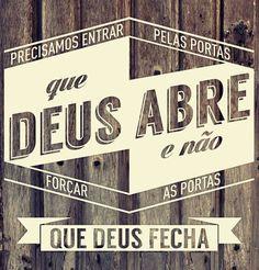 As portas que Deus abre...