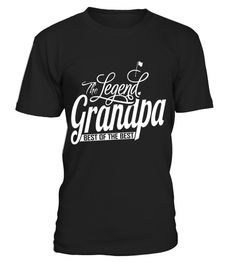 # The Legend Grandpa Best Of The Best Grandpa Grandparents Parents Papaw T Shirt .  HOW TO ORDER:1. Select the style and color you want: 2. Click Reserve it now3. Select size and quantity4. Enter shipping and billing information5. Done! Simple as that!TIPS: Buy 2 or more to save shipping cost!This is printable if you purchase only one piece. so dont worry, you will get yours.Guaranteed safe and secure checkout via:Paypal | VISA | MASTERCARDgrandad collar shirt, grandparent t shirts, black…