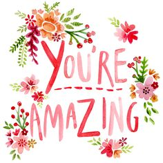 You're-Amazing-type.jpg 800×800 pixels
