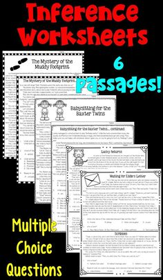 Making Inferences Worksheets: Students read six passages and answer the multiple choice inference questions.