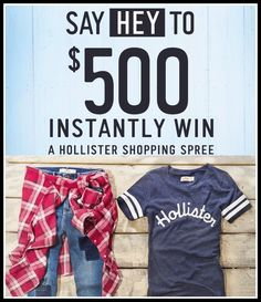Hollister Co. Back to School Instant Win Game WIN a $500 E-Gift card to Hollister ENTER DAILY-ENDS 9/7