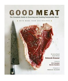 """Good Meat is a comprehensive guide to sourcing and enjoying sustainable meat. With the rising popularity of the locavore and organic food movements—and the terms """"grass fed"""" and """"free range"""". Carnicerias Ideas, Gift Ideas, Grass Fed Meat, Modern Food, Best Meat, Food Facts, Real Food Recipes, Game Recipes, Meat Recipes"""