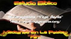 YIYE ÁVILA - Meditando En La Palabra (Part1)