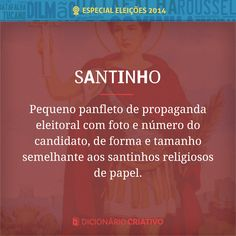 Pequeno Panfleto de propaganda eleitoral com foto e número do candidato, de forma e tamanho semelhante aos santinhos religiosos de papel.