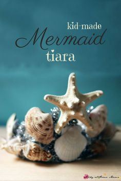 Kid-Made Mermaid Tiara - a gorgeous DIY tiara for a mermaid costume or mermaid party. One of many awesome mermaid play and kids craft ideas on this blog - she threw an amazing Mermaid Party for her daughter on a budget
