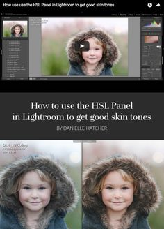Learn how to tweak the HSL panel to get glowing skin and get rid of pesky green…