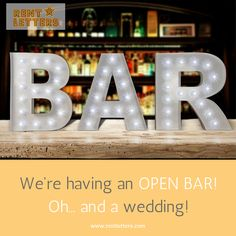 Choosing whether or not to do an open bar is one of the most stressful decisions you'll make while planning the What are the booze plans for your big day? Marquee Letters, Big Day, Birthdays, Lettering, Bar, How To Plan, Wedding, Mariage, Birthday