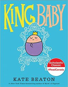 King Baby: Kate Beaton: 9780545637541: Amazon.com: Books