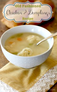 Old Fashioned Chicken and Dumplings Recipe from Happy Money Saver.