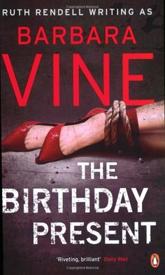 The Birthday Present: Amazon.co.uk: Barbara Vine: 9780141036212: Books