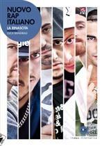 Nuovo Rap Italiano. La rinascita