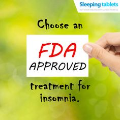 Choose an FDA-approved #treatment for #insomnia. #medicine  #onlinepharmacystores