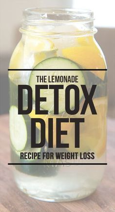 The Lemonade Detox Diet: Recips for Weightloss