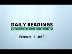 Daily Reading for Sunday, February 19th, 2017 HD  Grudges, Revenge, listen to these readings