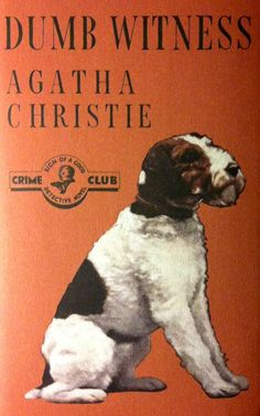 Dumb Witness By Agatha Christie First edition dust wrapper  Hercule Poirot