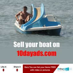 Sell your boat on 10dayads.com  ‪#‎SellyourBoatOnline‬ ‪#‎FreeOnlineAdsForSell‬ ‪#‎BoatClassifiedAds‬
