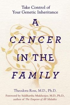 Cover image for A cancer in the family : take control of your genetic inheritance