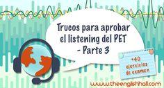 En esta entrada te resumo todo lo que debes saber para prepararte y aprobar el listening del PET - Parte 3. ¡Más 40 enlaces a ejercicios de examen!