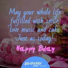 May your whole life fulfilled with smile, love music and cake. Just as today! Happy Bday http://bit.ly/1bAGQE5 #birthday #birthdaygift #birthdaysong #birthdayparty #happybirthday