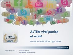 """#Innovate #communication to #innovate #strategy. The communication revolution brought by the #SocialMedia today also interested organizations and business. @ALTEASpA is a """"Social Company"""". In this presentation, our journey in the past, present and future by @AntonellaAlberti @aalbertiALTEA"""