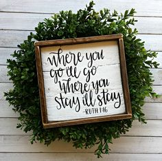 Where You Go I'll Go Where You Stay I'll Stay | Ruth 1:16 | Pallet Sign | Wood Sign | Bible Verse | Christian Sign | Farmhouse | Rustic by EMPalletDesigns on Etsy www.etsy.com/...