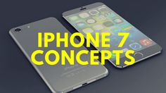 iPhone 7 Concepts - Images