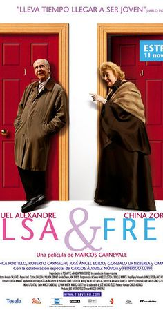 Directed by Marcos Carnevale.  With Manuel Alexandre, China Zorrilla, Blanca Portillo, José Ángel Egido. When the retired seventy-seven years old hypochondriac widower Fred moves to an apartment in Madrid, his temperamental daughter Cuca has an incident with his next door neighbor, the elder Argentinean Elsa. Later, they meet each other and Elsa seduces Fred with her reckless behavior and view of life and they have a romance.