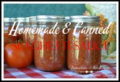 Easy to make canned Spaghetti Sauce!  YUM!