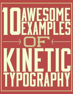 10 Awesome Examples of Kinetic Typography