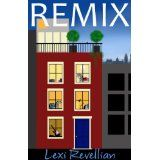 Remix (Kindle Edition)By Lexi Revellian