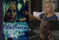 Out of Control (2009) Laura Vandervoort stars as the cop working in CSI tasked to find a dirty cop in the precinct where her father was a top cop